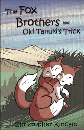 Book Cover: The Fox Brothers and Old Tanuki's Trick